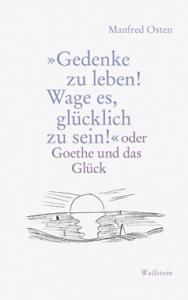 Goethe und das Glueck